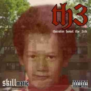 Skillmatic BY Thirstin Howl The 3rd